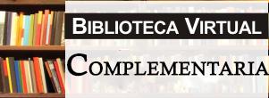 Biblioteca Virtual Complementaria